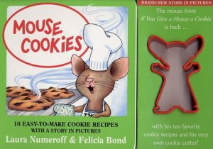I wonder how the mouse felt about cookies shaped like him.